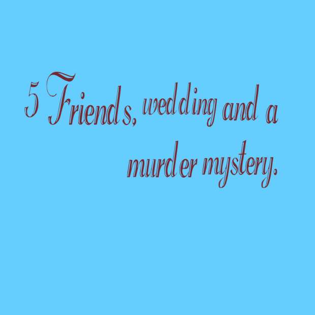 quotes-5-Friends--wedding-a