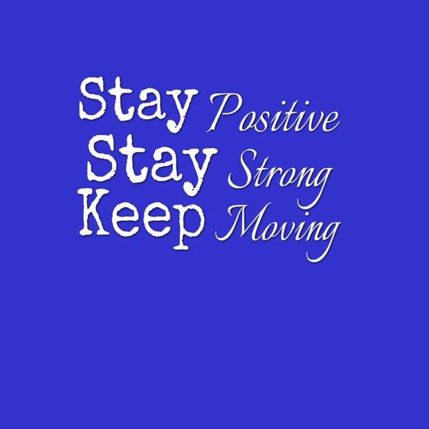 quotes--Stay-Positive--Stay