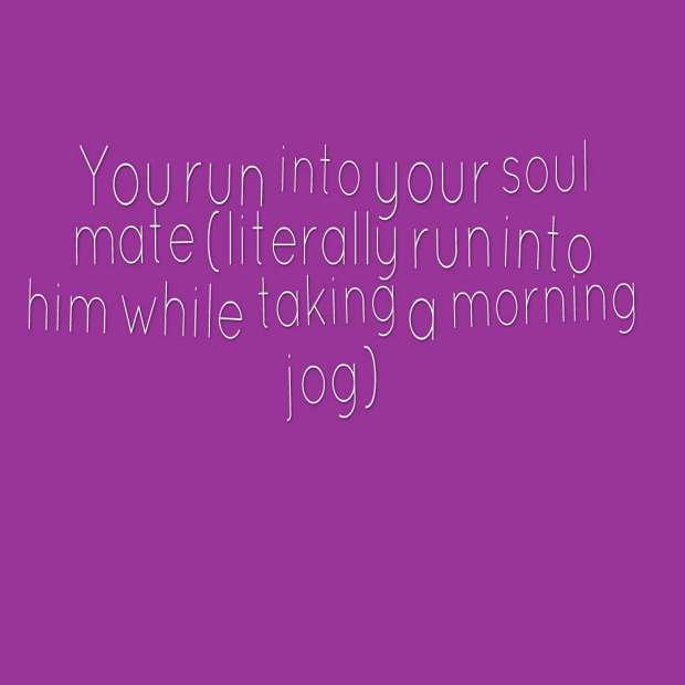 quotes-You-run-into-your-so